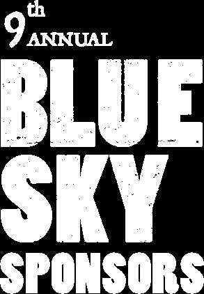 9th Annual Blue Sky Sponsors